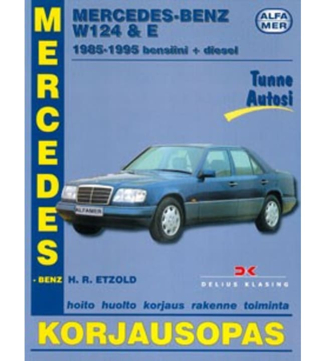 Alfamer Mercedes-Benz W124 & E 200-300 bensiini/diesel 1985-1995 korjausopas