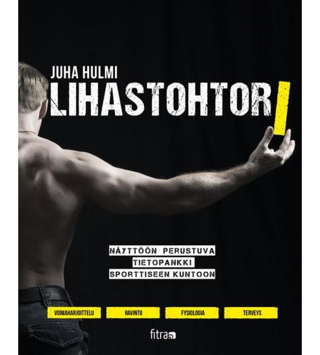 Juha Hulmi: Lihastohtori