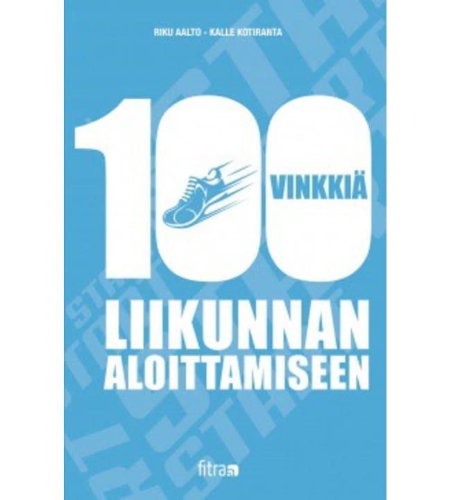 Riku Aalto, Kalle Kotiranta: 100 vinkkiä liikunnan aloittamiseen