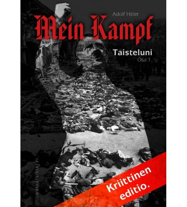 Adolf Hitler: Taisteluni osa 1. Tilinteko - Kriittinen editio