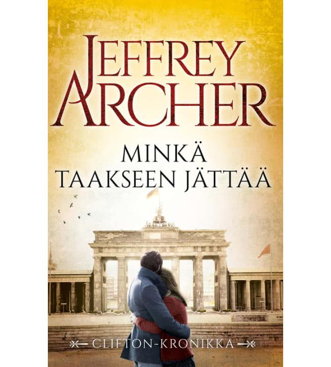 Jeffrey Archer: Minkä taakseen jättää