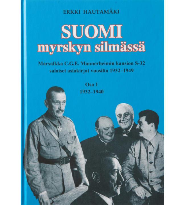 Erkki Hautamäki: Suomi myrskyn silmässä osa 1