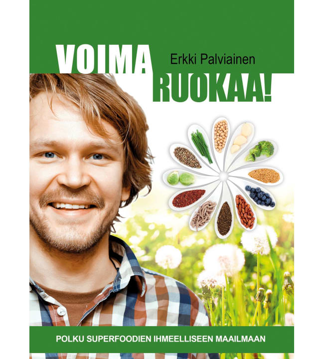 Erkki Palviainen: Voimaruokaa!