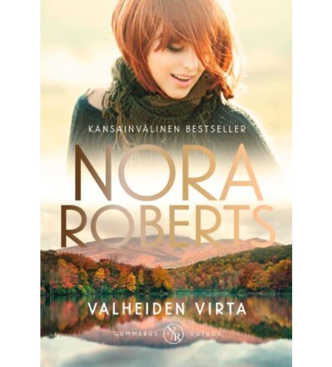 Nora Roberts: Valheiden virta pokkari