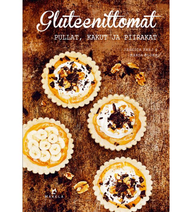 Jessica Frej, Maria Blohm: Gluteenittomat pullat, kakut ja piirakat
