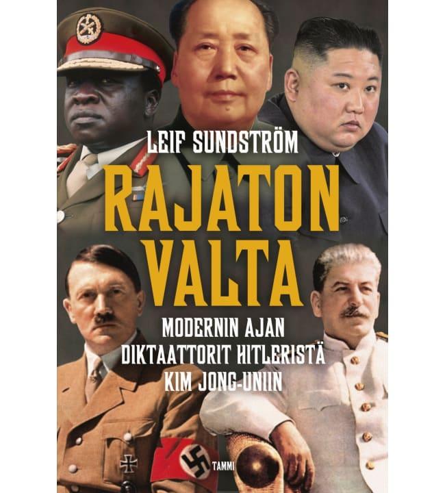 Leif Sundström: Rajaton valta