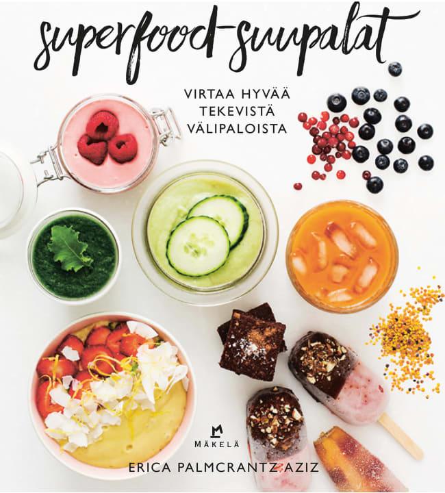 Erica Palmcrantz Aziz: Superfood-suupalat
