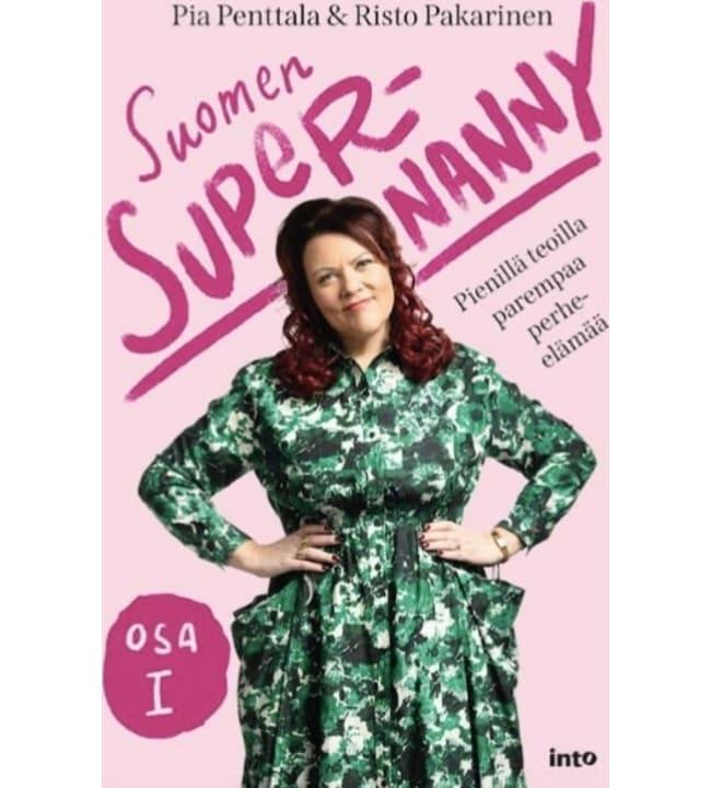 Pia Penttala: Suomen Supernanny 1